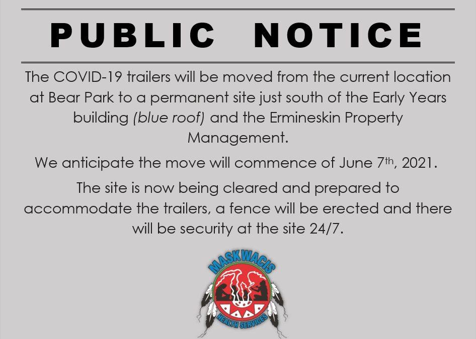 Public Notice re: COVID-19 trailers relocation