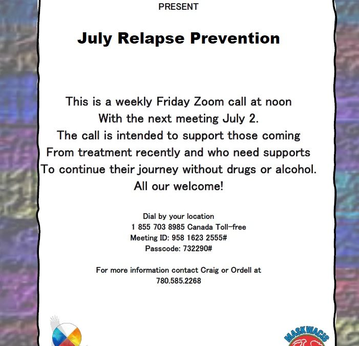 Maskwacis Counselling & Support Services: July Relapse Prevention